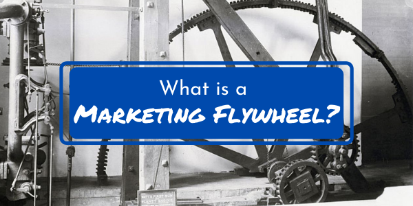 What is a Marketing Flywheel?