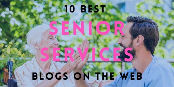 10 Best Senior Services Blogs on the Web