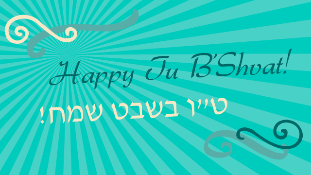 Happy Tu Bishvat