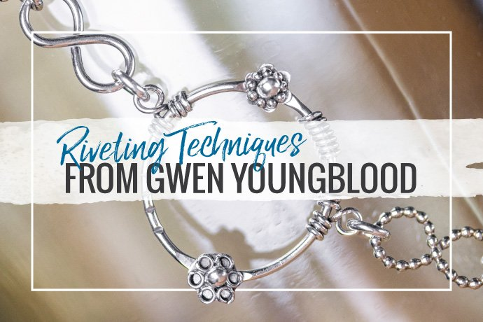 Gwen Youngblood's riveting techniques make it easier than ever for everyone to master a basic wire rivet and ball rivet as well as riveting to set bezel cups.