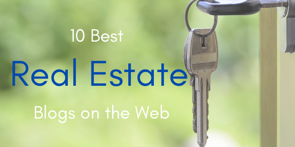 10 Best Real Estate Blogs on the Web