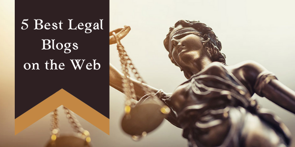 5 Best Legal Blogs on the Web