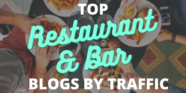 Top Restaurant and Bar Blogs by Traffic