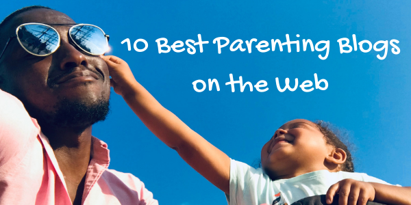 10 Best Parenting Blogs on the Web