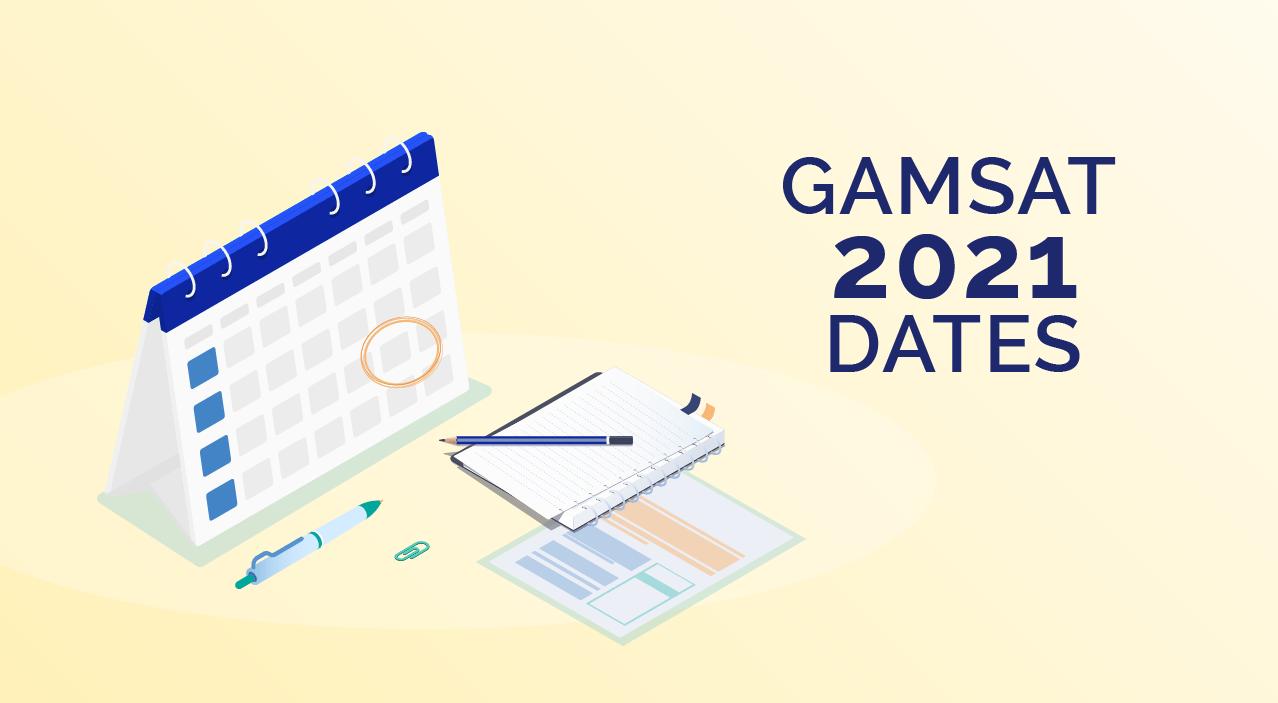 gamsat dates 2021