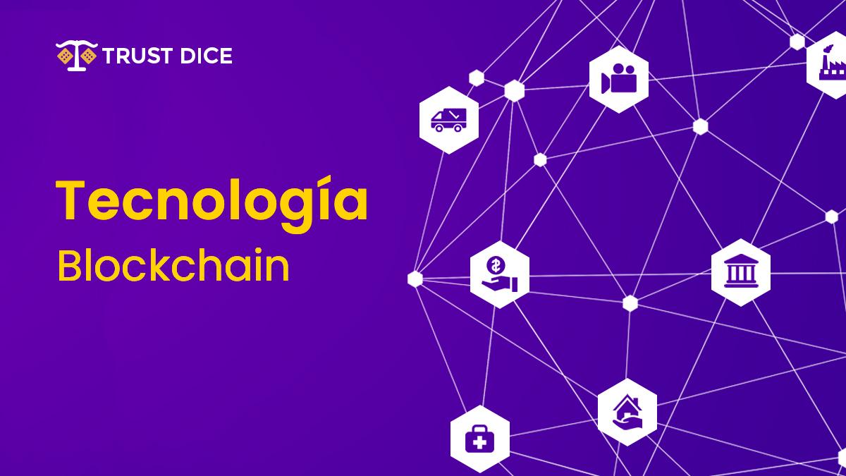 ¿Qué es y cómo funciona la Tecnología Blockchain?
