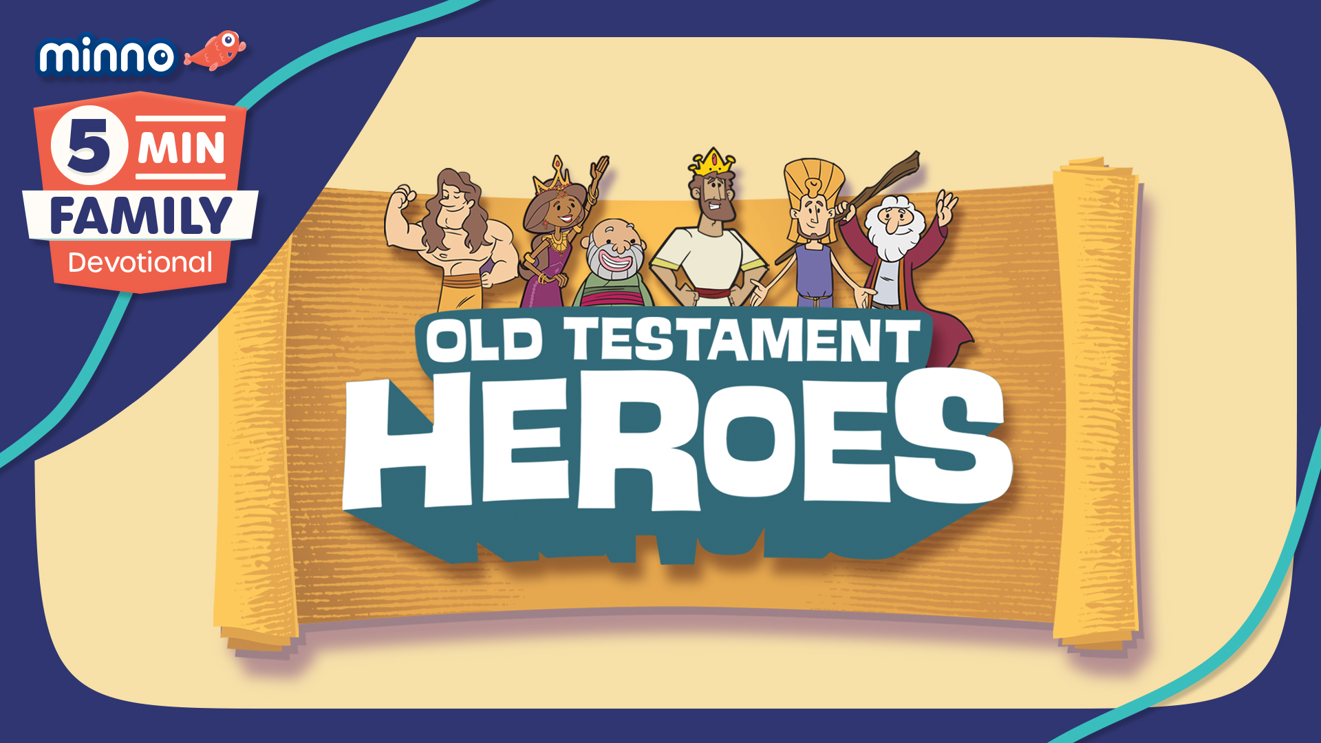 Old Testament Heroes: 5 Minute Family Devotional Plan
