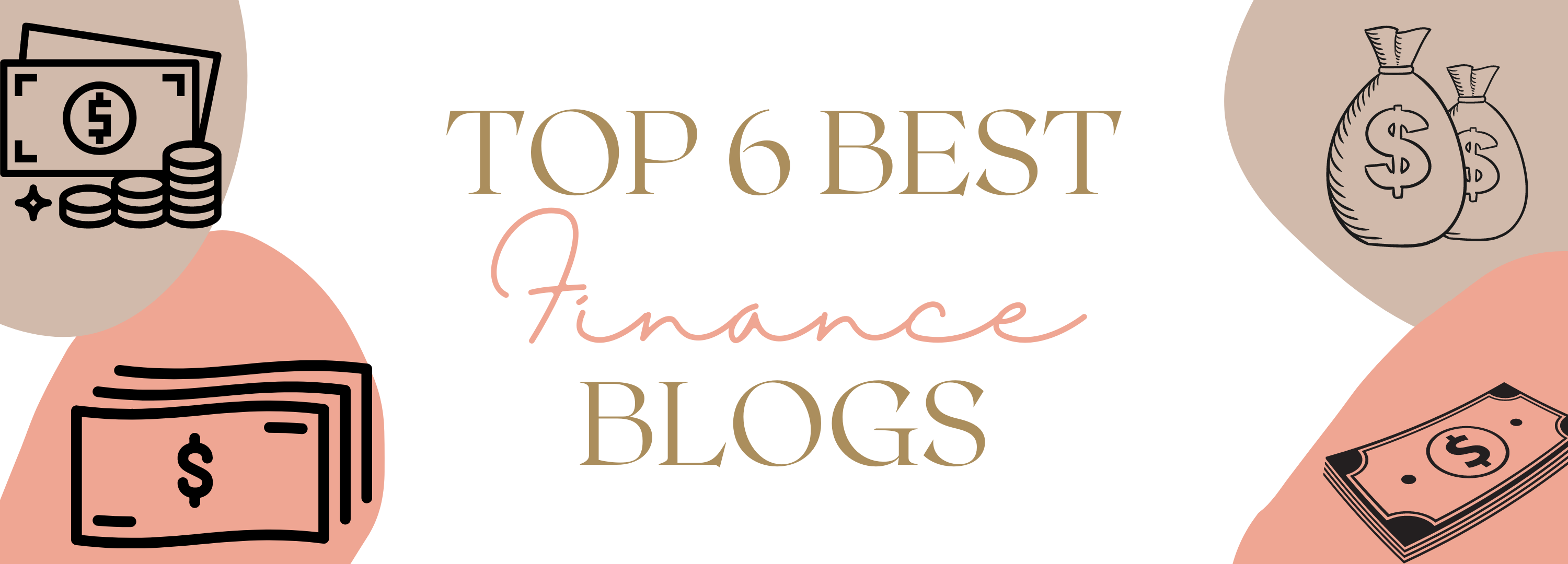 Top 6 Best Finance Blogs For Content Writers to Read
