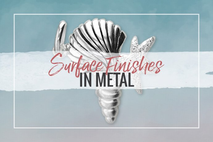Learn about surface finishes used on jewelry to improve products or create interesting visual effects. Educate yourself to be a resource for your clients.