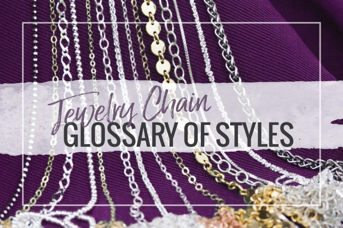 Learn about different jewelry chain link styles available on the market. This article will cover link configurations and manufacturing methods.