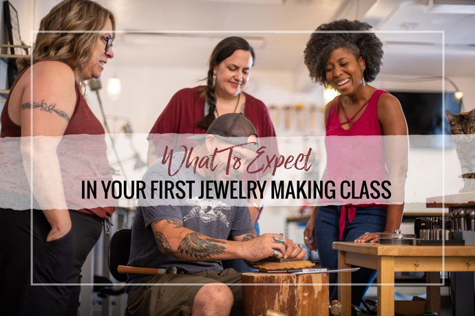 Recently decided to sign up for your first jewelry making class? We have advice from some of the best in the industry on what to expect.