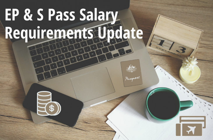EP and S Pass salary requirements