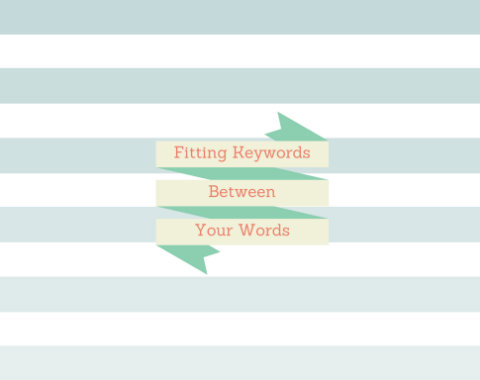 Writers: Improve Your SEO Habits through Artful Keyword Inclusion