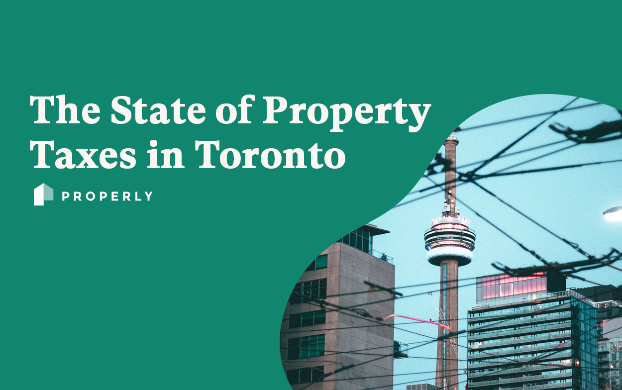 The State of Property Taxes in Toronto