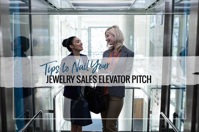 An elevator pitch is the cornerstone of jewelry sales that every small business owner needs. If you missed out on the binge-watching era of