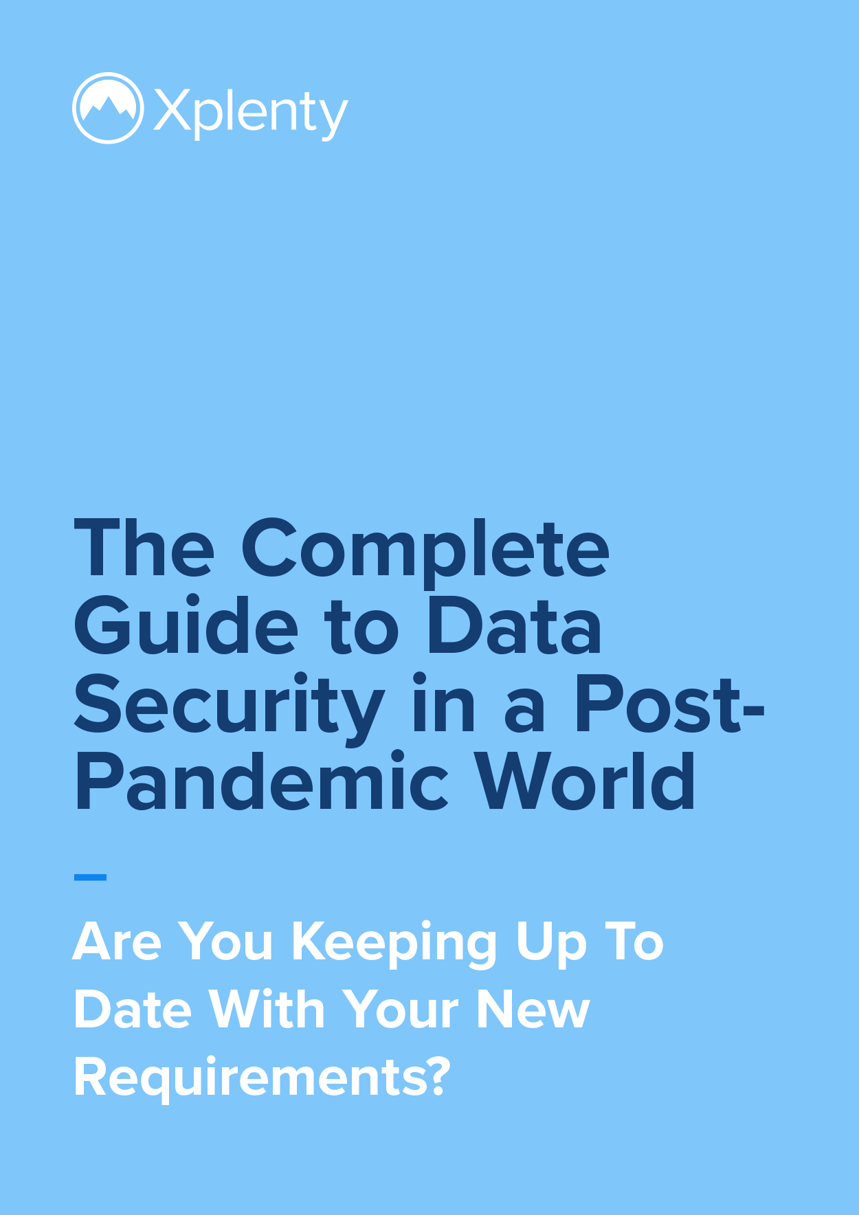 The Complete Guide to Data Security in a PostPandemic World