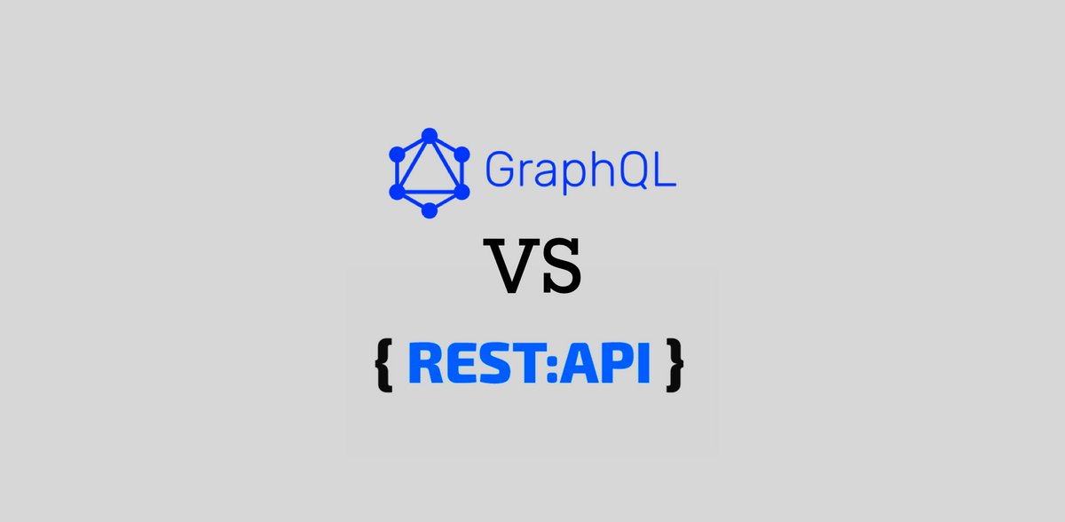 Rest vs. GraphQL: APIs with Ease