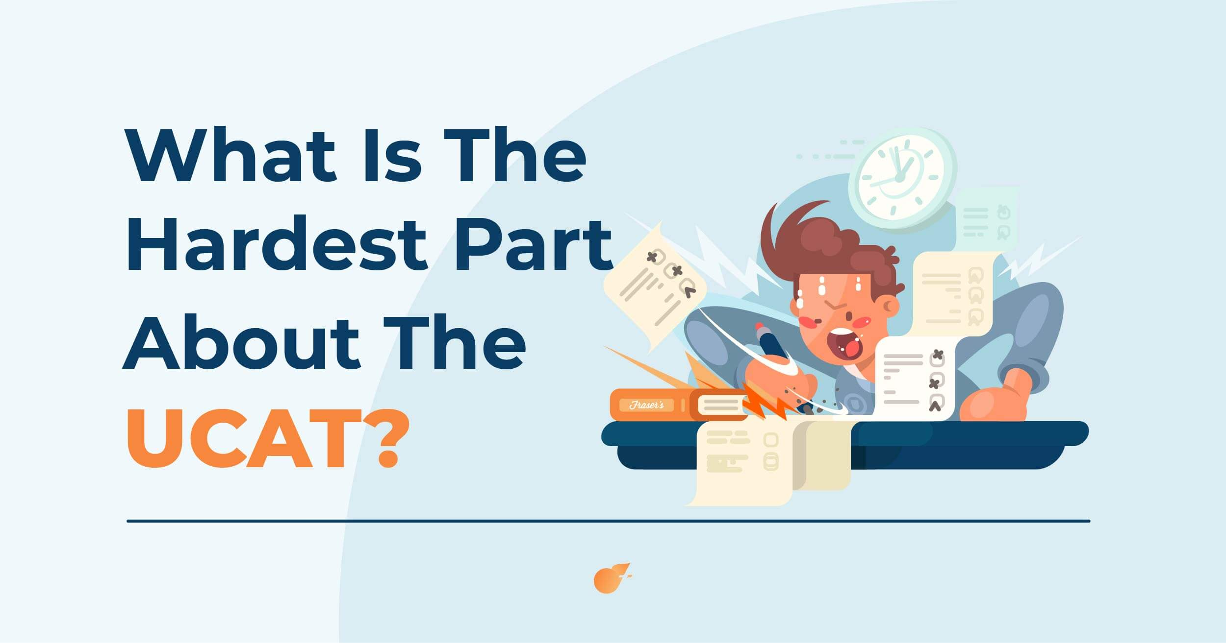 What Is The Hardest Part About The UCAT? featured image