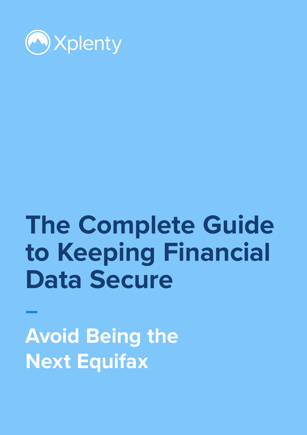The Complete Guide to Keeping Financial Data Secure