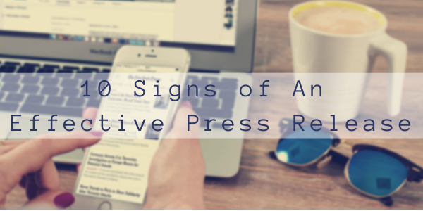 10 Signs of An Effective Press Release