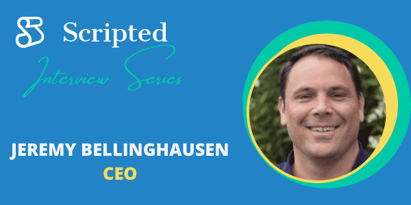 Get to Know Scripted CEO Jeremy Bellinghausen