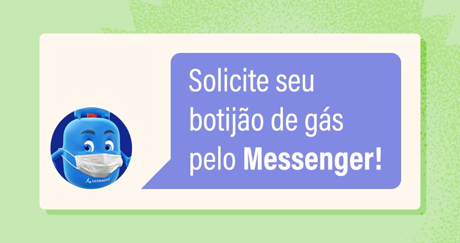 Faça a compra do botijão azul e solicite outros serviços pelo Messenger