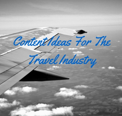 Travel Brands, Here Are 10 Topics For Blog Posts