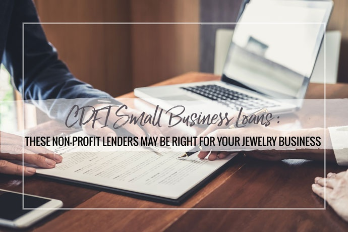 Learn about CDFI small business loans and why they may be a good option for your jewelry business. These loans often help underserved populations.