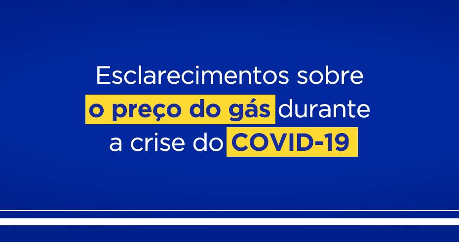Esclarecimentos sobre o preço do gás durante a crise do COVID-19