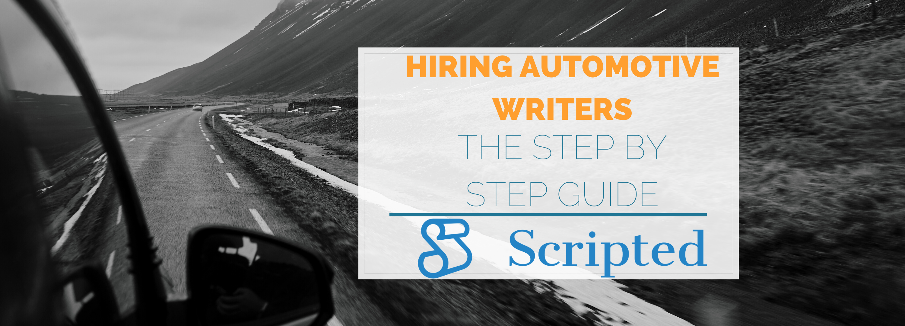 Hiring an Automotive Writer: The Step-by-Step Guide