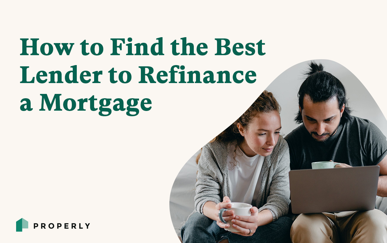 How to Find the Best Lender to Refinance a Mortgage - Properly