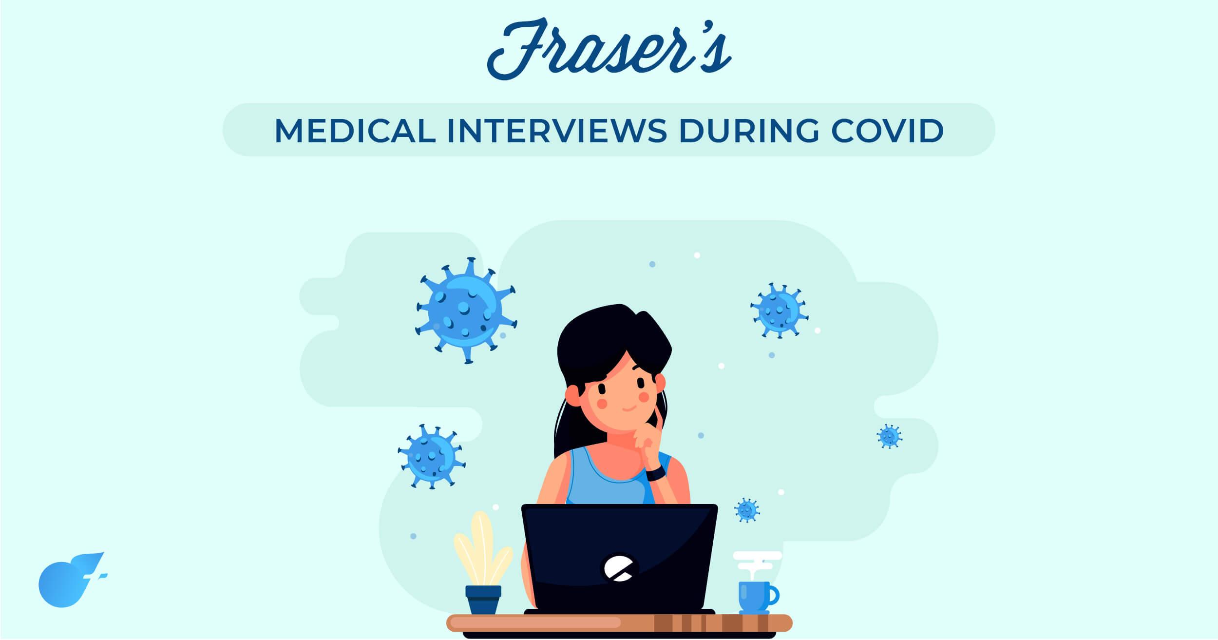 medical interviews during covid (virtual medical interviews
