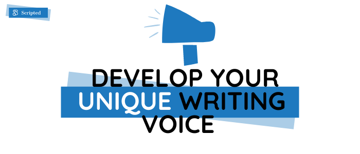 8 Practical Tips on How to Develop Your Unique Writing Voice