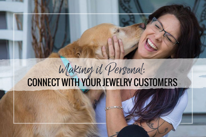 Check out Lisa Lehmann's advice to jewelers on creating a connection with your customers to build a lasting relationship.