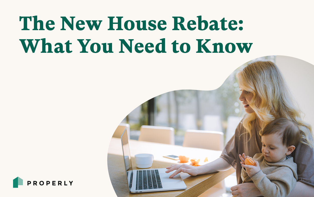 The New House Rebate: What You Need to Know