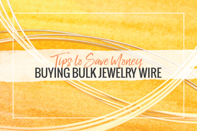 See how you can save money on bulk jewelry wire, before you place your next order! We give you money saving tips on scrap, tangles, tarnish and more.