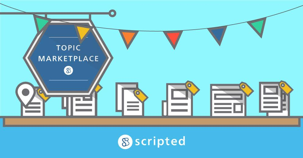 Announcing The Scripted Topic Marketplace: An Easy Way to Browse & Purchase Blog Posts