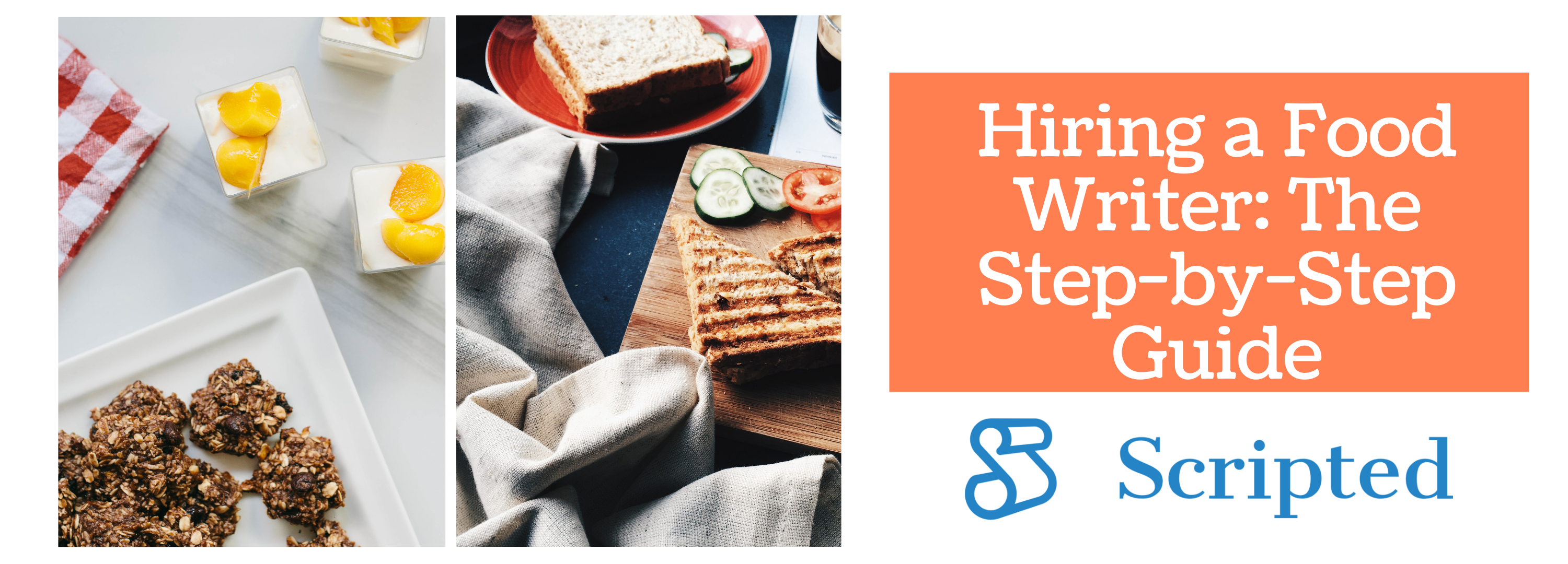 Hiring a Food Writer: The Step-by-Step Guide