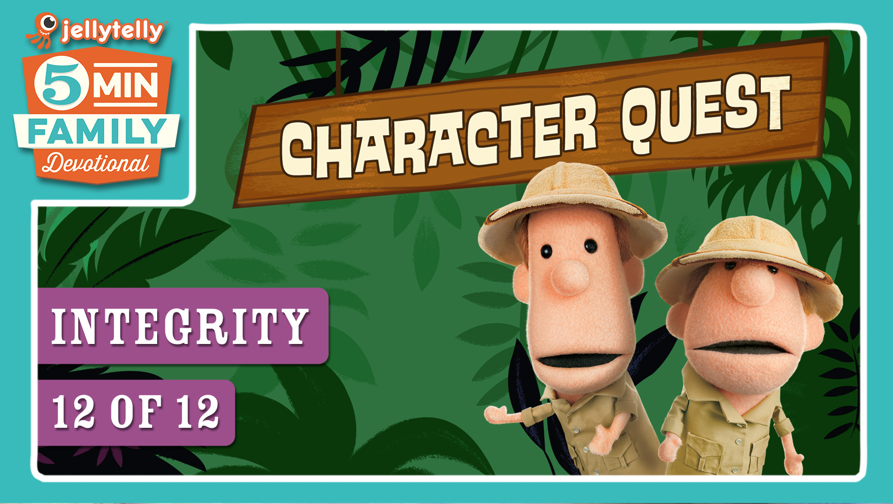 Integrity - Character Quest 5 Minute Family Devotional