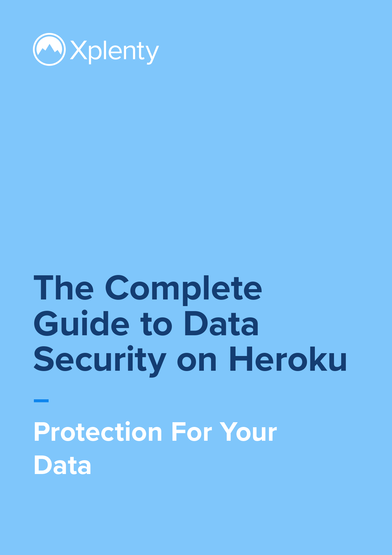The Complete Guide to Data Security on Heroku