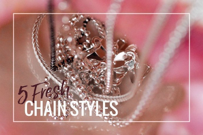 Explore 5 different jewelry chain styles you may have never tried before. Experiment with fresh new looks in your jewelry collection.