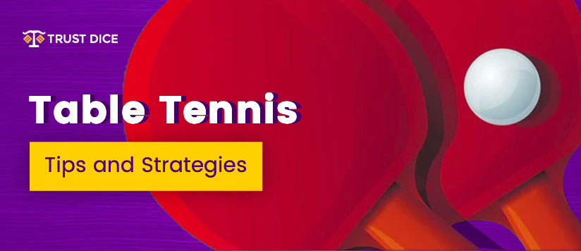 Table tennis betting strategy
