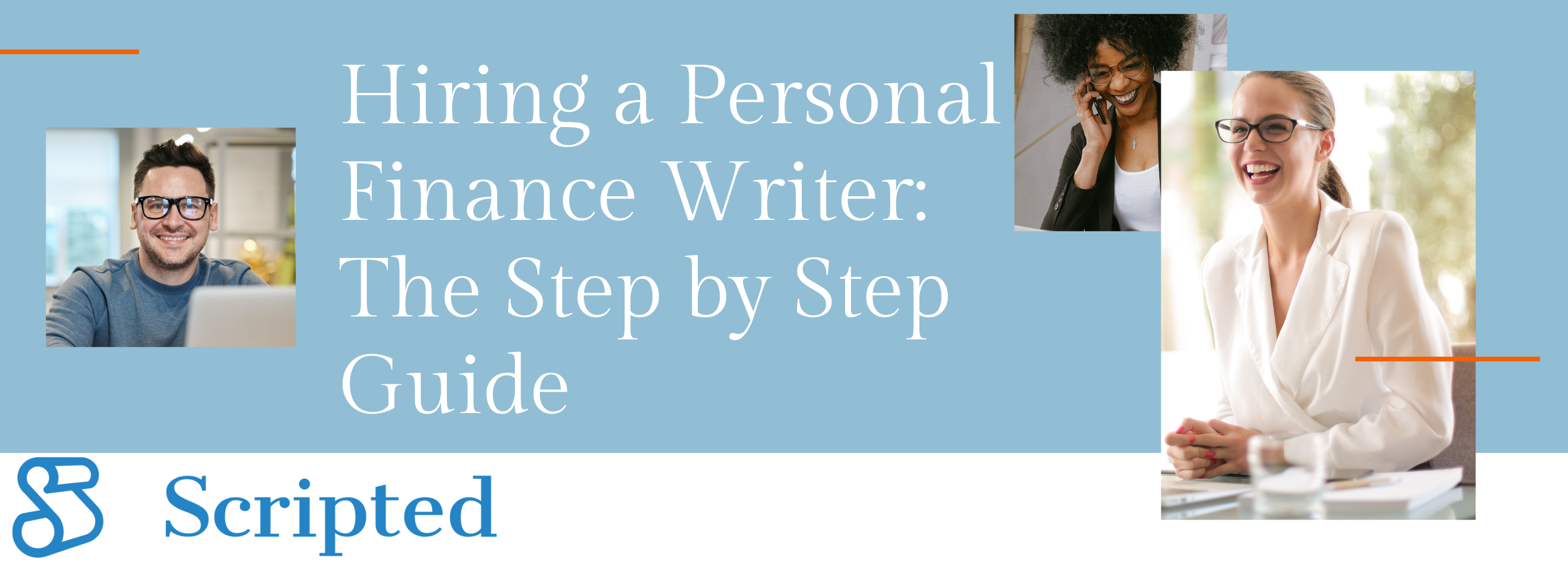 Hiring a Personal Finance Writer: The Step-By-Step Guide