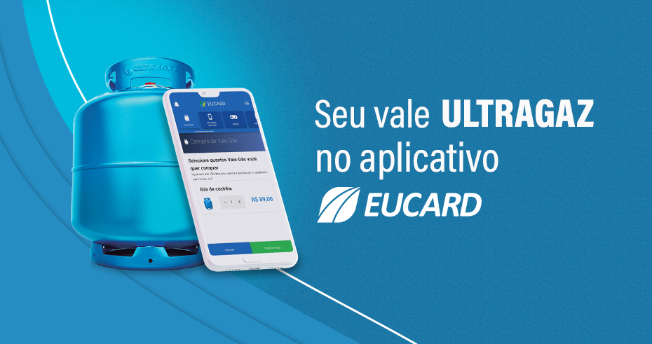 Eucard no App Ultragaz!
