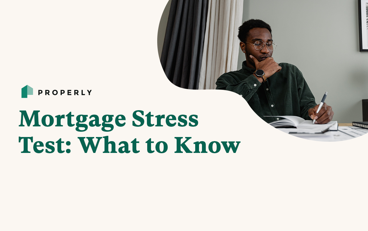 Mortgage Stress Test: What to Know - Properly