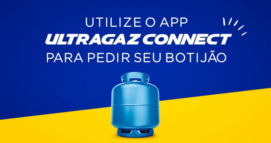 Receba seu gás com mais agilidade, peça pelo app Ultragaz Connect