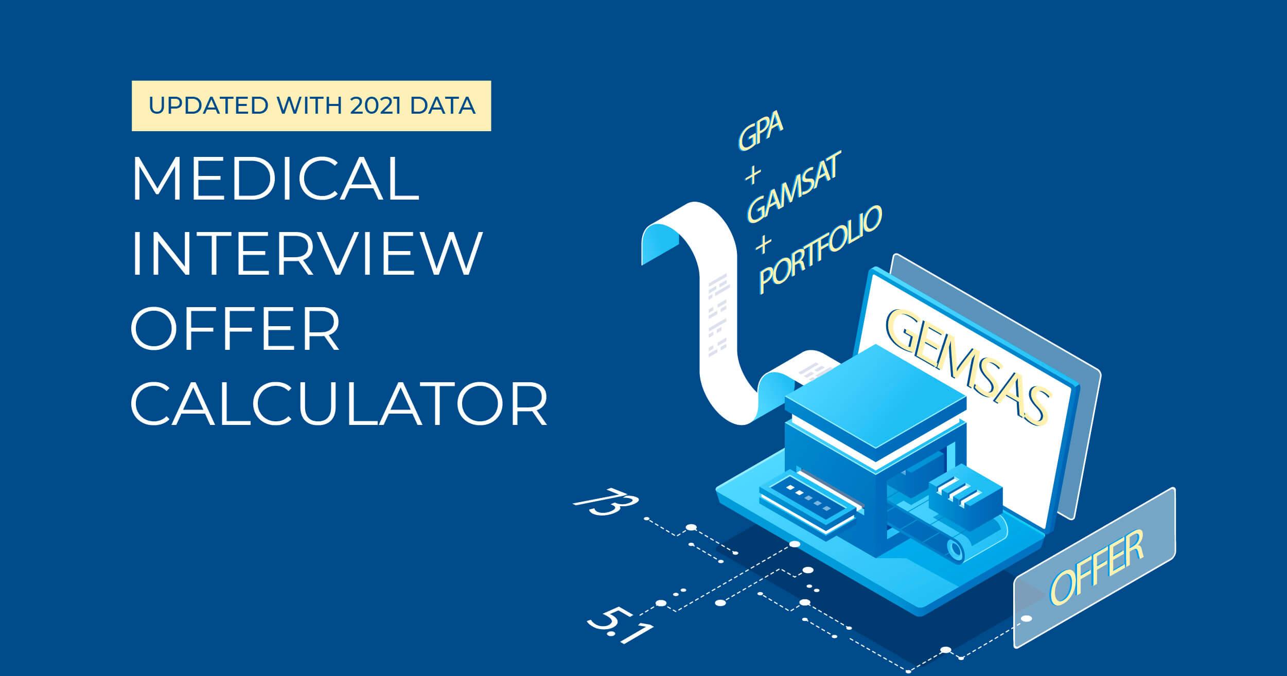 medical interview offer calculator