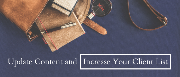 Freelance Writers: Update Content and Increase Your Client List