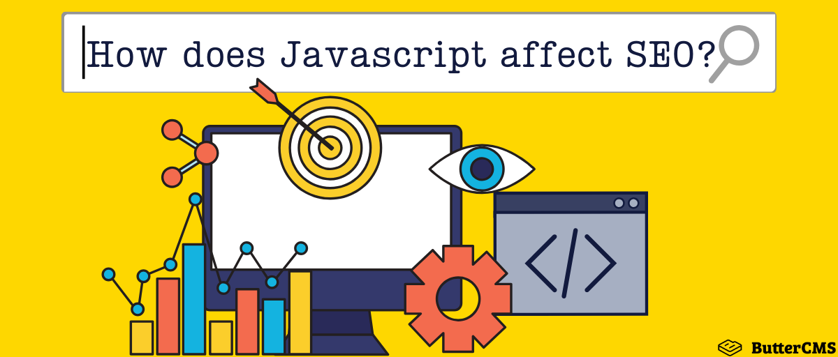 How does Javascript affect SEO? | ButterCMS