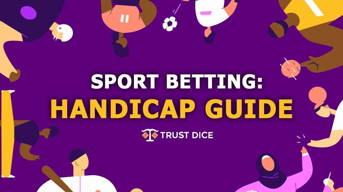 What is handicap betting?
